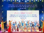 Phu Yen welcomes UNESCO status for Bai Choi singing