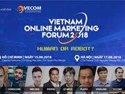 Vietnam Online Marketing Forum 2018 opens in Hanoi