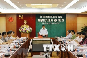 Party's Inspection Commission announces outcomes of 27th session